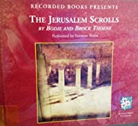 The Jerusalem Scrolls (The Zion Legacy, Book IV)