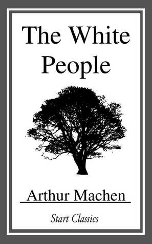 Cover of The White People by Arthur Machen