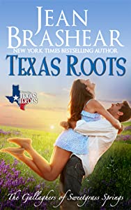 Texas Roots (The Gallaghers of Sweetgrass Springs #1)