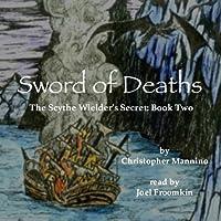 Sword of Deaths (The Scythe Wielder's Secret, #2)