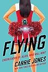 Flying by Carrie Jones