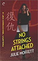 No Strings Attached (Lexi Carmichael Mystery, #8)