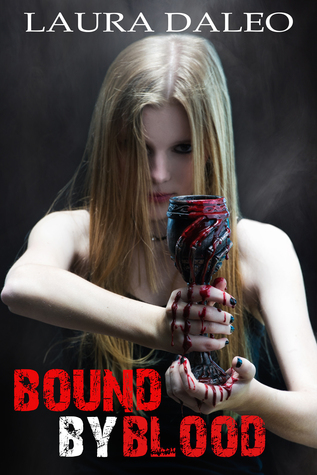 Bound by Blood by Laura Daleo