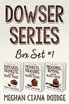Dowser Series: Box Set 1