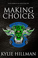 Making Choices (Black Shamrocks MC #2)