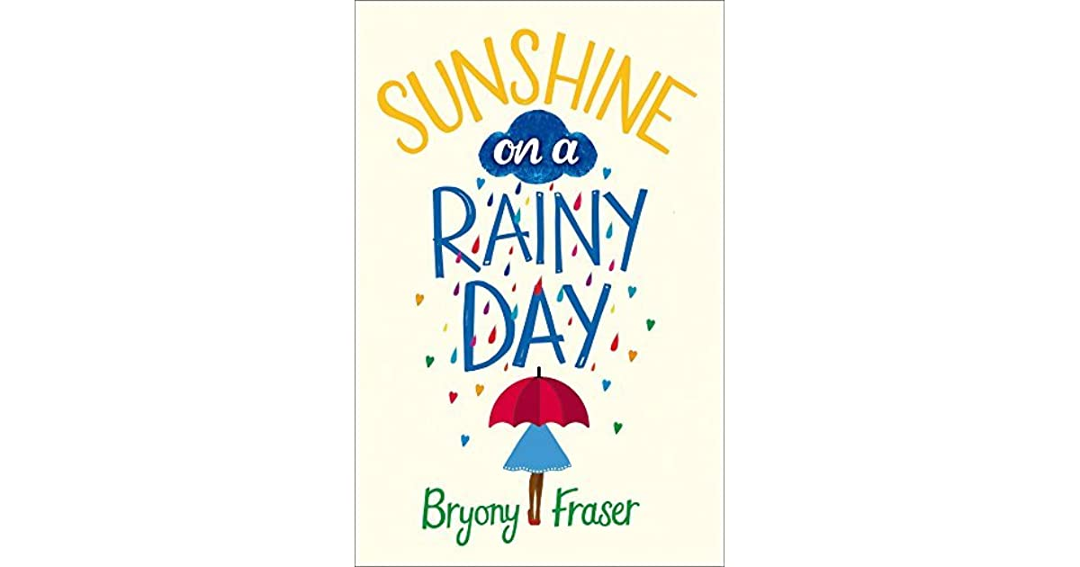 Sunshine on a Rainy Day: A funny, feel-good romantic comedy by