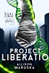 Project Liberatio (Project Renovatio Book 2)