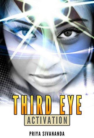 Third Eye Mastery: Experience Higher Consciousness, Awareness, Pineal Gland, Chakras, Kundalini, Psychic Develoment And Spiritual Awakening