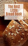 The Best Little Bread Book
