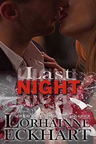 Last Night (Kate & Walker Book 3)