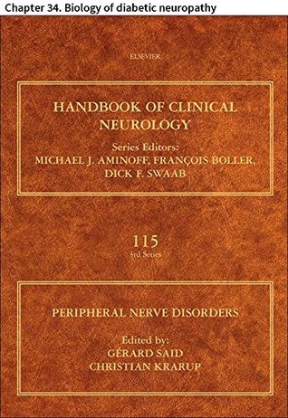 Peripheral Nerve Disorders: Chapter 34. Biology of diabetic neuropathy (Handbook of Clinical Neurology)