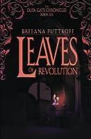 Leaves of Revolution (Dusk Gate Chronicles #6)
