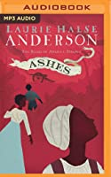 Ashes (Seeds of America, #3)