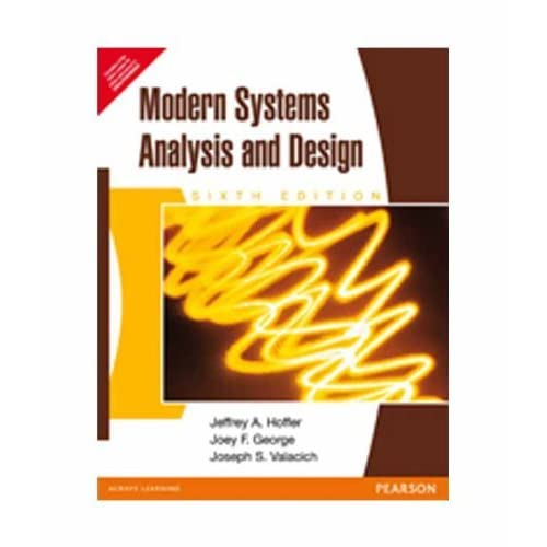 Modern Systems Analysis And Design 6th Edition By Hoffer
