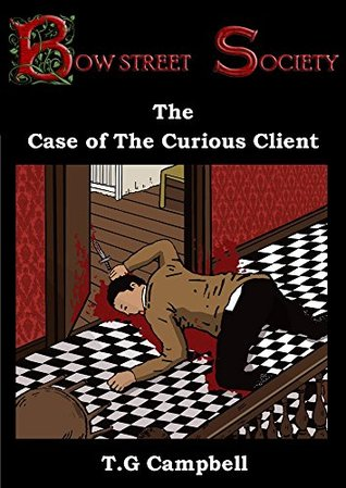The Case of the Curious Client (Bow Street Society, #1)