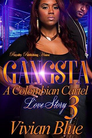 Gangsta 3: A Colombian Love Story (Gangsta: A Colombian Love Story)