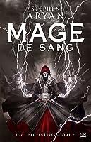 Mage de Sang (L'âge des Ténèbres, #2)