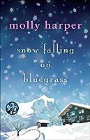 Snow Falling on Bluegrass (Bluegrass Series)