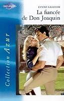 La fiancée de Don Joaquin