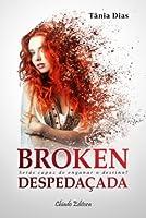 Broken: Despedaçada
