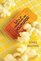 Todos se apaixonam em Hollywood (A True Hollywood Lies Novel)