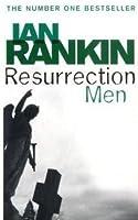 Resurrection Men (Inspector Rebus, #13)