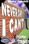 Never Say I Can't (... after stroke)