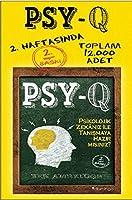 PSY-Q Psikolojik Zekânız ile Tanışmaya Hazır mısınız?