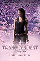 Transcendent: A Starling Novel (Starling Trilogy)