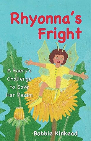 Rhyonna's Fright: A Faery's Challenge to Save Her Realm