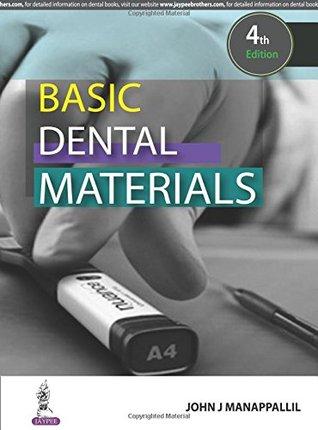 Basic Dental Materials Manappallil John. J
