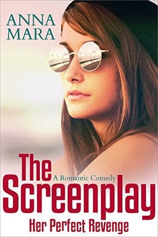 Her Perfect Revenge: The Screenplay