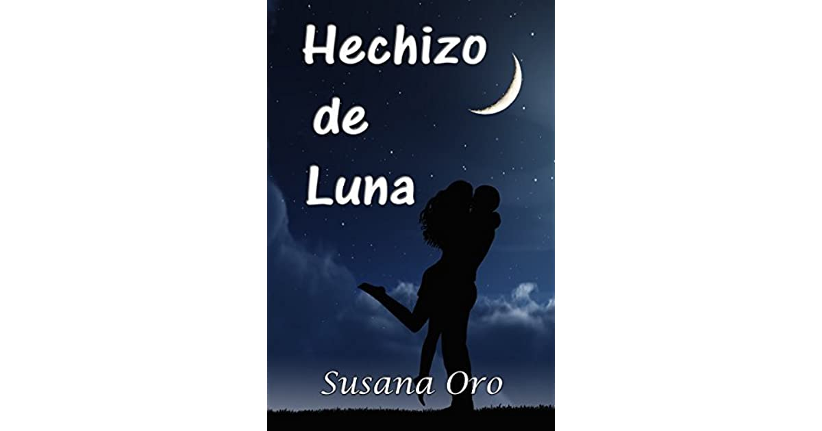Hechizo de Luna: by Susana Oro