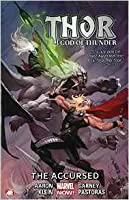 Thor God of Thunder Volume 3: The Accursed