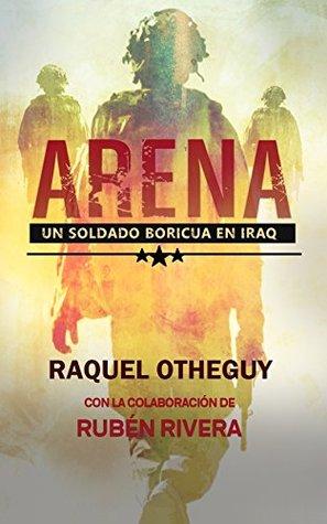 Arena: Un Soldado Boricua en Iraq