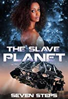 The Slave Planet (The Slave Planet, #1)