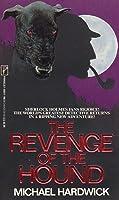 The Revenge of the Hound