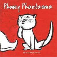 Phoney Phantasma