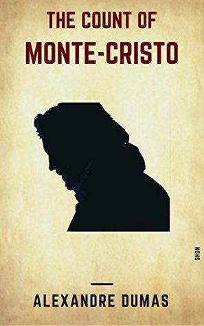 The Count Of Monte-Cristo (Shandon Classics) [The Books You Must Read Before You Die - #6]