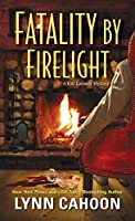 Fatality by Firelight (Cat Latimer Mystery #2)