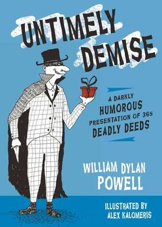 Untimely Demise: A Miscellany of Murder