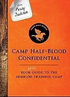 Camp Half-Blood Confidential (The Trials of Apollo, #2.5)
