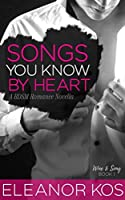 Songs You Know by Heart (Wine & Song, #1)