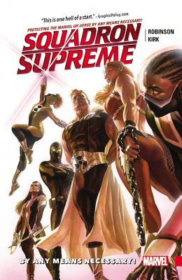Squadron Supreme, Volume 1: By Any Means Necessary!