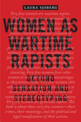 Women as Wartime Rapists Beyond Sensation and Stereotyping