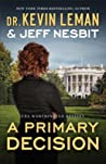 A Primary Decision (The Worthington Destiny, #3)