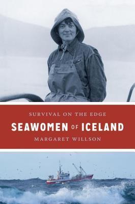 Seawomen of Iceland by Margaret Willson