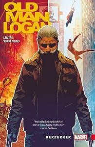 Wolverine: Old Man Logan, Vol. 1: Berzerker