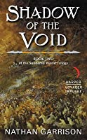 Shadow of the Void (Sundered World #2)