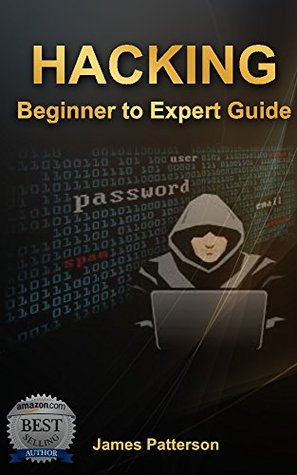 Hacking: Beginner to Expert Guide to Computer Hacking, Basic